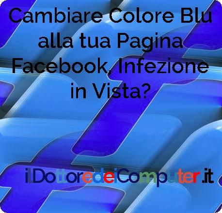 Cambiare Colore in Facebook