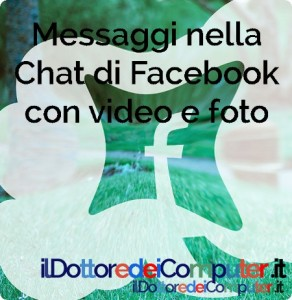 chat di Facebook con video e foto