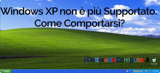 Windows XP non più Supportato