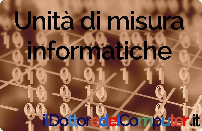 Unità di misura informatica