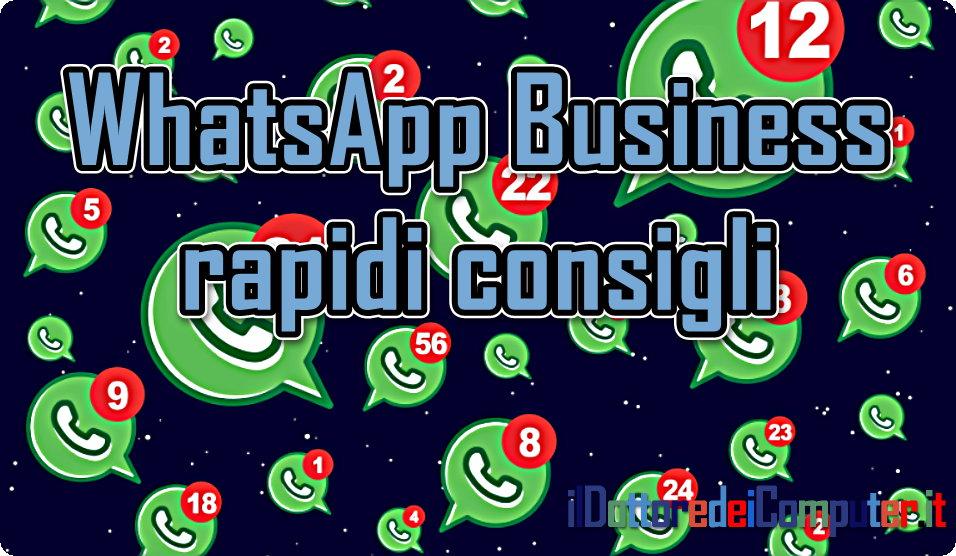 Whatsapp Business Rapidi Consigli Il Dottore Dei Computer